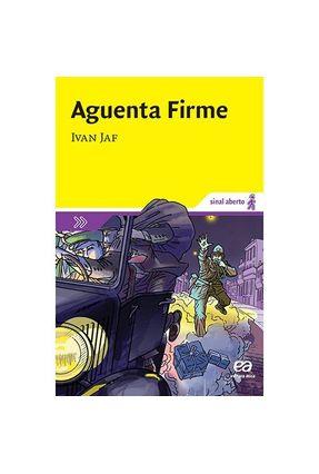 Aguenta Firme - Col. Sinal Aberto - 2ª Ed. 2011 - Jaf,Ivan pdf epub