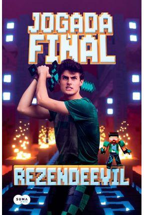 Jogada Final - Rezendeevil | Hoshan.org