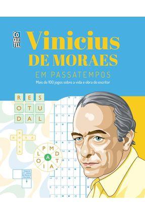 Vinicius De Moraes Em Passatempos - Moraes,Vinicius de | Tagrny.org
