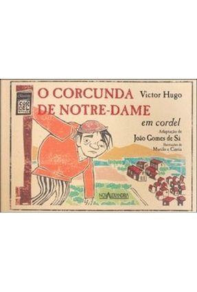 O Corcunda de Notre Dame - Col. Classicos em Cordel - Sa,Joao Gomes Sa,Joao Gomes pdf epub