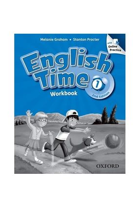 English Time 1 - Workbook With Online Pratice - Second Edition - Graham,Melanie Susan Rivers Toyama Rivers   Tagrny.org