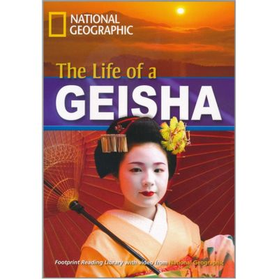 Footprint Reading Library - Level 5  1900 B2 - The Life Of A Geisha - British English + Multirom