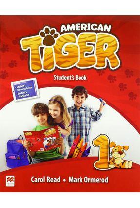 American Tiger Student's Book Pack-1 - Read,Carol Ormerod,Mark   Hoshan.org