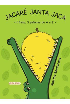 Jacaré Janta Jaca - Bevilacqua,Martha   Hoshan.org