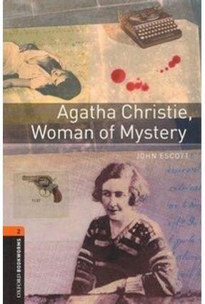 Agatha Christie. Woman of Mystery (oxford Bookworm Library 2) 3ed - John Escott   Nisrs.org