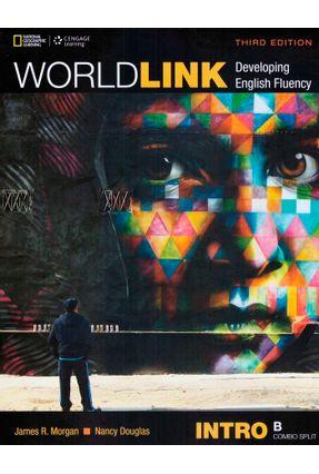 World Link 3Rd Edition Book Intro - Combo Split B With My World Link Online - James R. Morgan Susan Stempleski Nancy Douglas   Nisrs.org