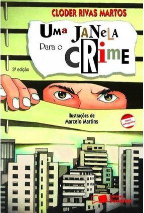 Uma Janela Para o Crime - Nova Ortografia - Col. Jabuti - 3º Edição - Martos,Cloder Rivas pdf epub
