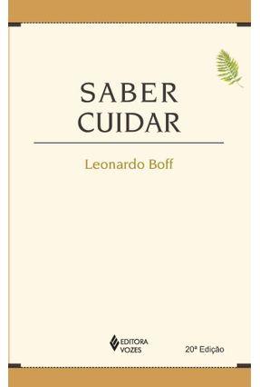Saber Cuidar - Ética do Humano - Compaixão Pela Terra - Boff,Leonardo pdf epub