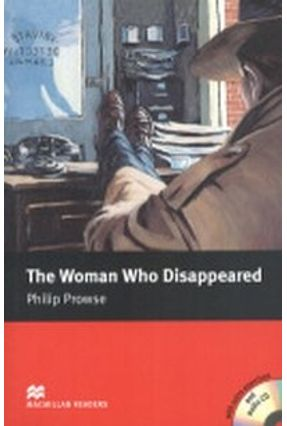 The Woman Who Disappeared - Audio CD Included - Macmillan Readers - Macmillan pdf epub