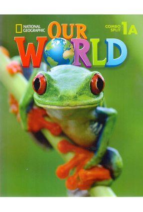 Our World 1A - Combo Split - Pack Ibceu - Cengage Cengage pdf epub