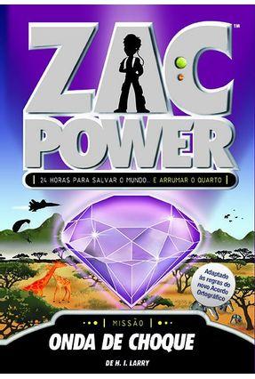 Zac Power 10 - Onda de Choque - Larry,de H. I. pdf epub