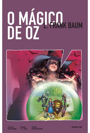 O Mágico de Oz - HQ - L. Frank Braum ROLAND MANN Cassio Medauar pdf epub