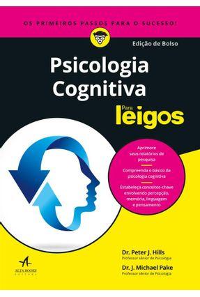 Psicologia Cognitiva Para Leigos — Edição De Bolso - Dr. Peter J. Hills   Hoshan.org