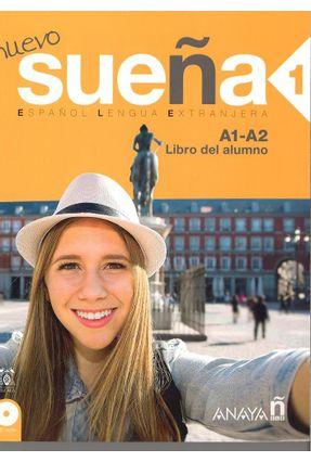 Nuevo Sueña 1. Libro Del Alumno - Canales,Ana Blanco   Hoshan.org