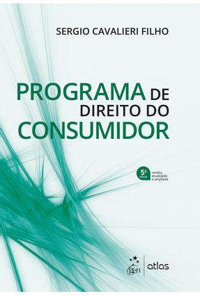 Programa De Direito do Consumidor - 5ª Edição 2019 - CAVALIERI FILHO,Sergio | Hoshan.org