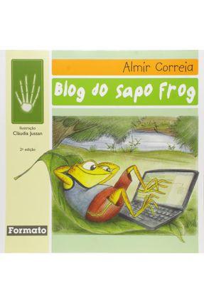 Blog do Sapo Frog - Conforme a Nova Ortografia - Correia,Almir pdf epub