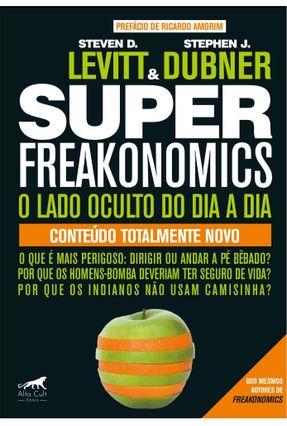 Superfreakonomics - Levitt, Steven D. Dubner, Stephen J.   Tagrny.org