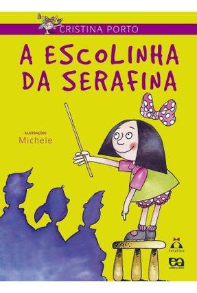 A Escolinha da Serafina - Porto,Cristina | Nisrs.org