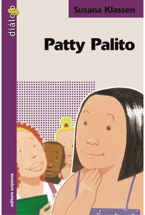 Patty Palito - Col. Diálogo - Klassen,Susana   Nisrs.org