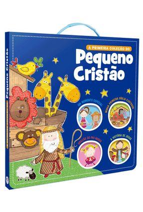 A Primeira Coleção Do Pequeno Cristão - Editora Ciranda Cultural | Tagrny.org