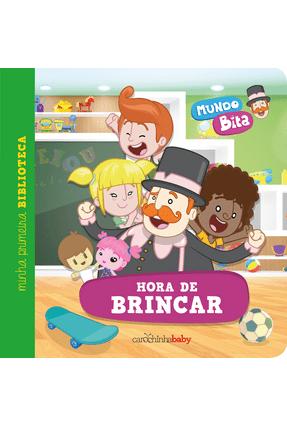 Mundo Bita - Hora de Brincar - Carochinha pdf epub