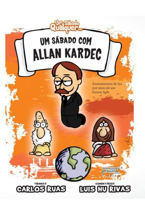 Um Sábado Com Allan Kardec - Rivas,Luis Hu Ruas,Carlos | Tagrny.org