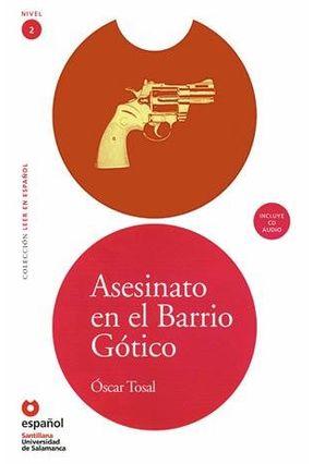 Asesinato En El Barrio Gótico - Col. Coleção Leer En Español - Nivel 2 + CD - Tosal,Oscar   Tagrny.org