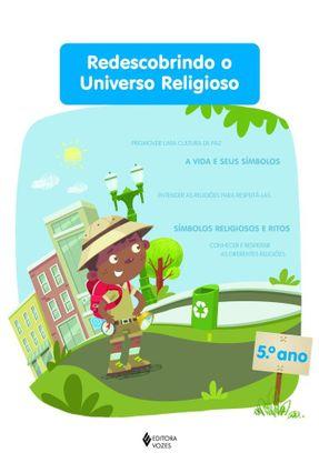 Redescobrindo o Universo Religioso - 5º Ano Aluno