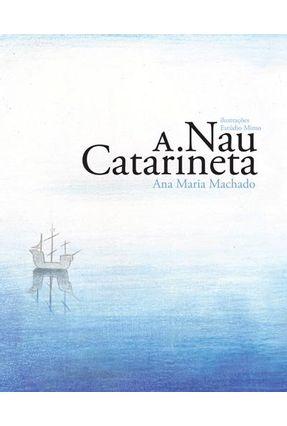 A Nau Catarineta - Série Sete Mares - Machado,Ana Maria | Hoshan.org