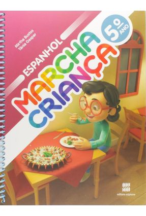 Marcha Criança - Espanhol - 5º Ano - Editora Scipione pdf epub