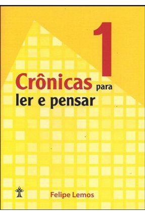 Crônicas Para Ler e Pensar - Vol. 1 - Casa Publicadora pdf epub