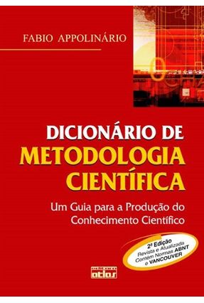 Dicionário de Metodologia Científica - 2ª Ed. - Appolinário,Fabio | Hoshan.org