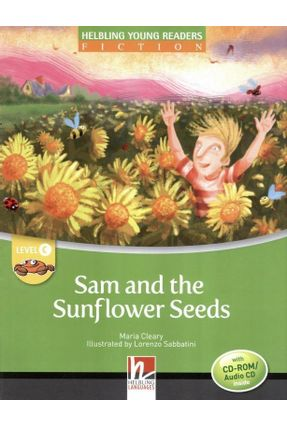 Sam And The Sunflower Seeds - With CD-ROM / Audio CD - Level C - Helbling Young Readers - Cleary,Maria   Nisrs.org