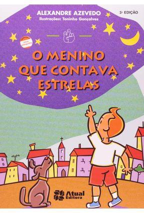 O Menino Que Contava Estrelas - Col. Mindinho e Seu Vizinho - Conforme a Nova Ortografia - Azevedo,Alexandre | Nisrs.org