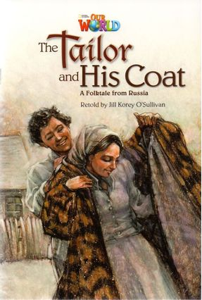Our World - The Tailor And His Coat - A Folktale From Russia - O´sullivan,Jill Korey Seargent,Andrea pdf epub