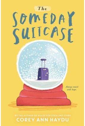 The Someday Suitcase - Haydu,Corey Ann | Tagrny.org