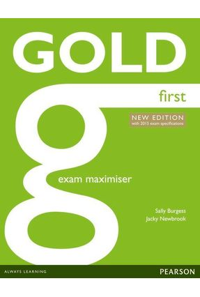 Gold First New Edition Maximiser Without Key - Editora Pearson | Tagrny.org