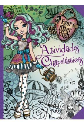 Ever After High - Atividades - Editora Ciranda Cultural | Nisrs.org