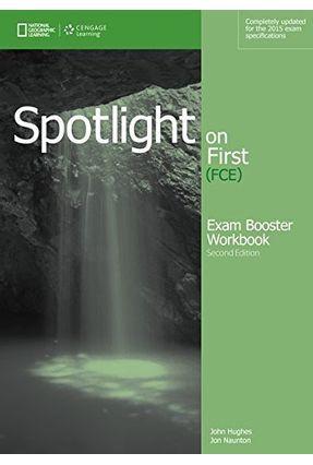 Spotlight On First - Exam Booster - Workbook - 2nd Edition - Hughes,John Jon Naunton Language Testing 123 | Hoshan.org