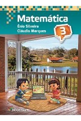 Matemática - 3º Ano - 4ª Ed. - Ênio Silveira   Hoshan.org