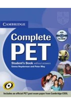 Complete Pet - Student´s Book - With CD-ROM ( Without Answers ) - Cambridge University Press Cambridge University Press | Nisrs.org