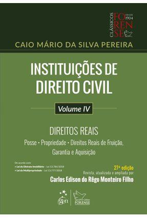 Instituições De Direito Civil - Direitos Reais - Vol. IV - 27ª Ed. 2019 - Pereira,Caio Mário da Silva | Hoshan.org