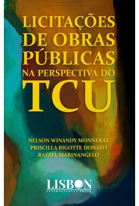 Licitações De Obras Públicas Na Perspectiva Do TCU