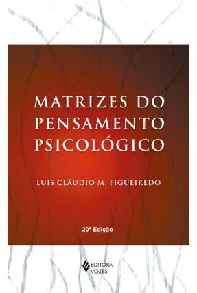 Matrizes do Pensamento Psicológico - Figueiredo,Luis Claudio pdf epub