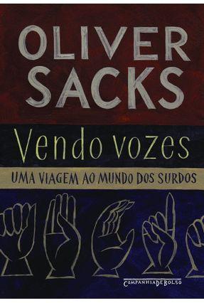 Vendo Vozes - Edição de Bolso - Sacks Oliver | Hoshan.org