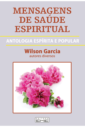 Mensagens De Saúde Espiritual - Garcia,Wilson | Hoshan.org