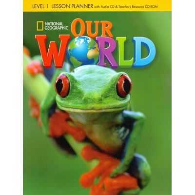 Our World 1 - Lesson Planner With Audio CD + Teacher's Resources CD-ROM