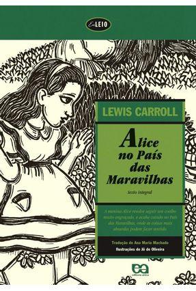 Alice no Pais das Maravilhas - Col. Eu Leio - Carroll,Lewis Carroll,Lewis | Tagrny.org