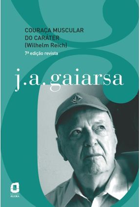 Couraça Muscular Do Caráter (Wilhelm Reich) - Gaiarsa,J. A. | Hoshan.org