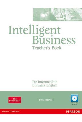 Intelligent Business Challenges - Pre Intermediate Teacher Book With CD-ROM - Barrall,Irene | Nisrs.org